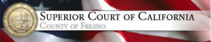 Superior Court of California County of Fresno banner